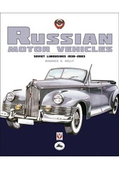 Russian Motor Vehicles – Soviet Limousines 1930-2003 (HB)