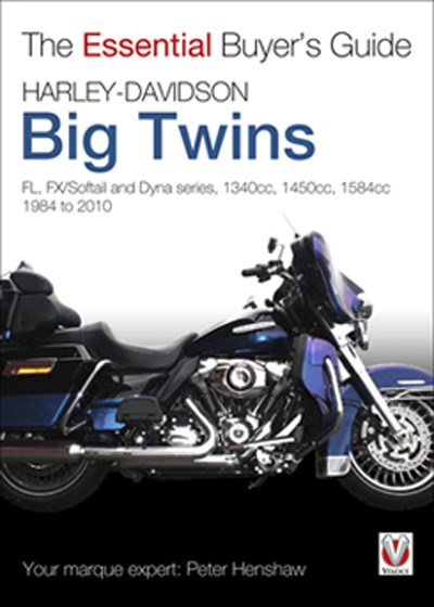 Harley-Davidson Big Twins - Essential Buyers Guide (PB)
