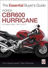 Honda CBR600 Hurricane - Essential Buyers Guide (PB)