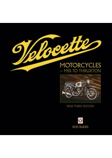 Velocette Motorcycles – MSS to Thruxton (New Third Edition)(HB)