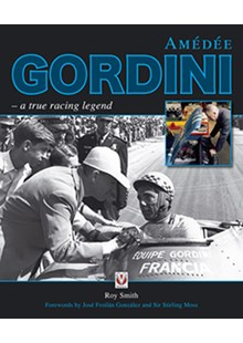 Amedee Gordini - a true racing legend (HB)