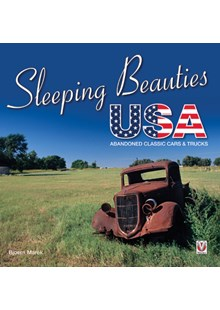 Sleeping Beauties USA - abandoned classic cars & trucks (PB)