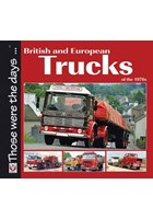 British and European Trucks of the 1970s (PB)