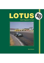 Lotus 18 – Colin Chapman's U-turn (HB)