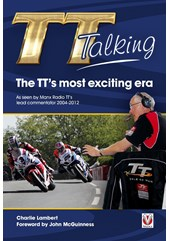 TT Talking - The TT's most exciting era (PB) Signed Copy