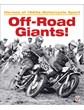 Off-Road Giants - Heroes of 1960s Motorcycle Sport Vol 1 (PB)