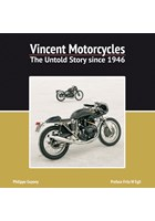 Vincent Motorcycles -The Untold Story since 1946 (HB)