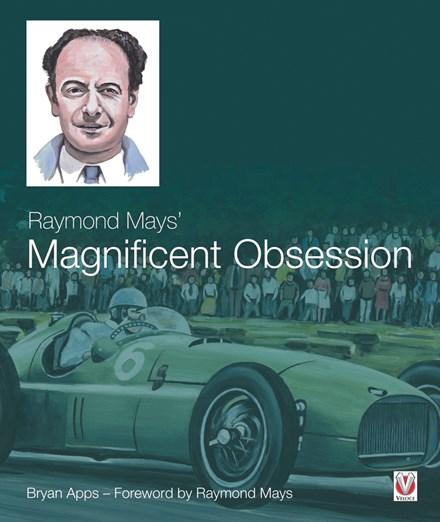 Raymond Mays' Magnificent Obession (HB)