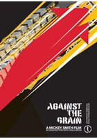 Against The Grain DVD