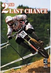 2nd Last Chance DVD
