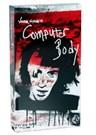 Computer Body VHS