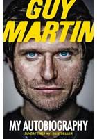 Guy Martin: My Autobiography (PB)