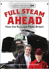 Full Steam Ahead: How the Railways Made Britain (HB)