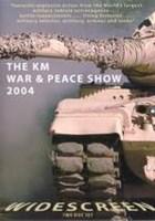 The KM War & Peace Show 2004 DVD