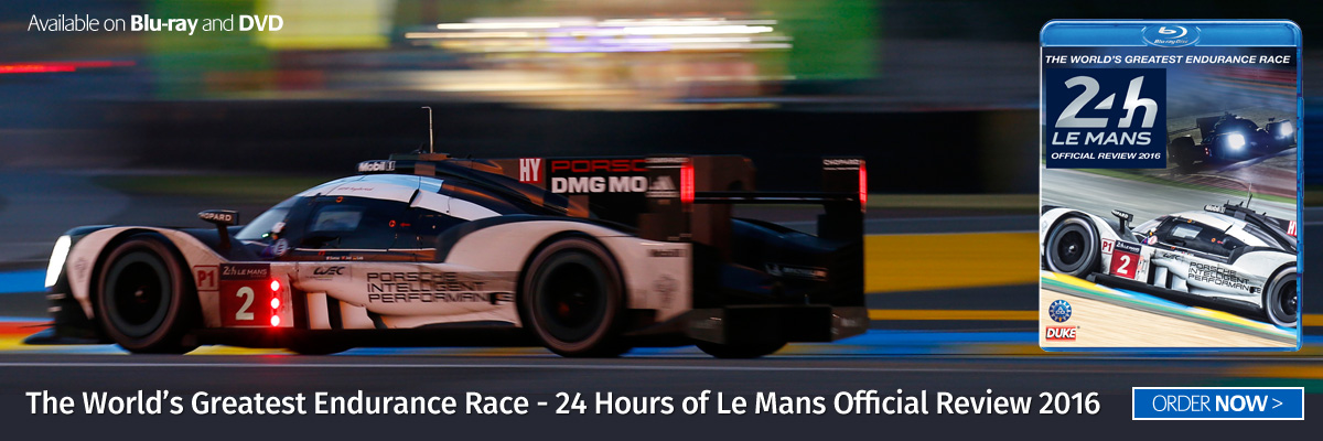 Le Mans 2016 Order today on Blu-ray or DVD