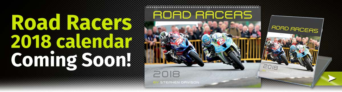 2017 Road Racers Calendar coming soon