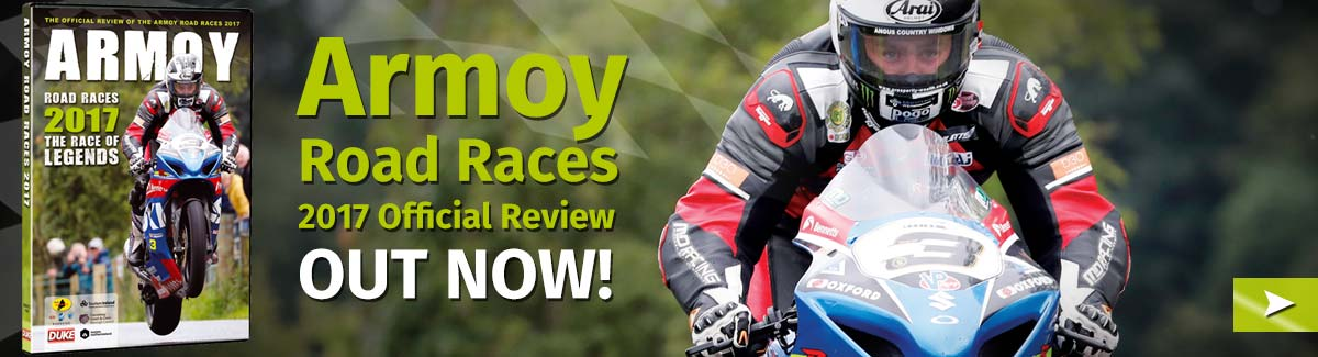 2017 Armoy Road Races Review coming soon