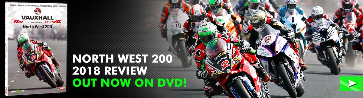 North West 200 2018 official review out now on DVD