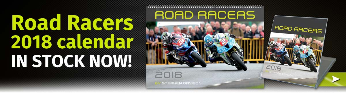 2017 Road Racers Calendar coming soon