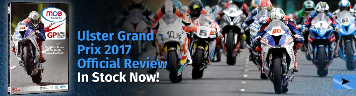 Ulster Grand Prix 2017 Review in stock now