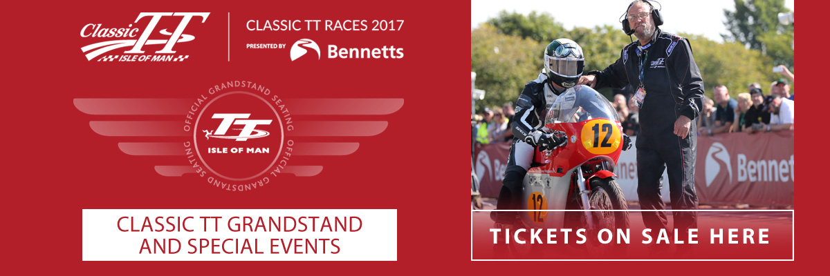 2017 Classic TT tickets on sale now